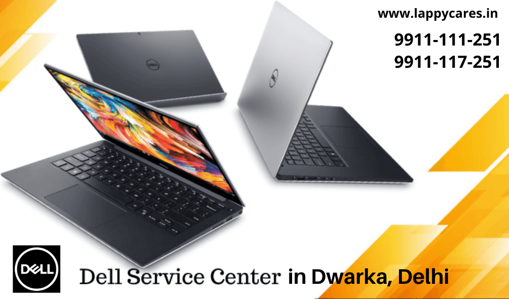 Dell Laptop Service center Dwarka 9911117251