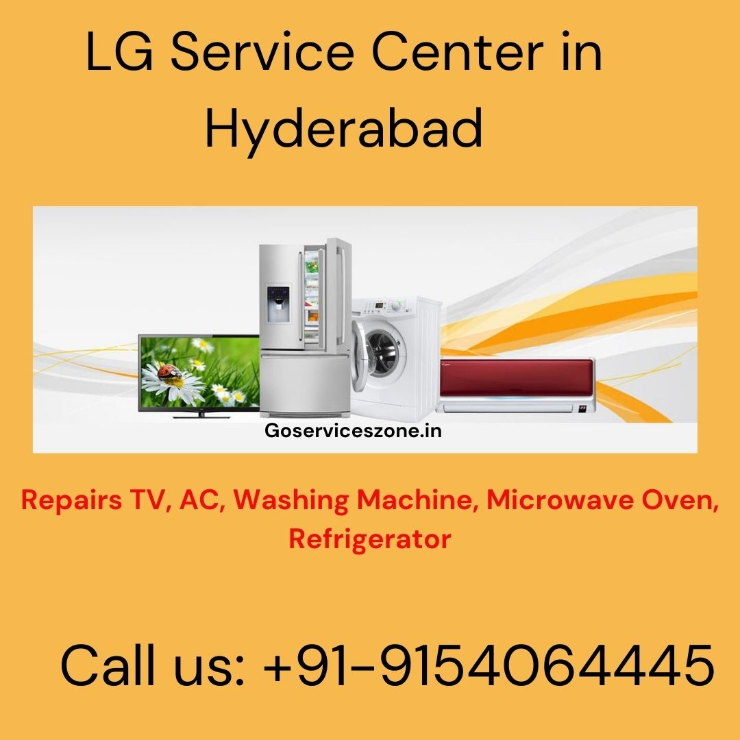 LG Service Center in Hyderabad Goserviceszone