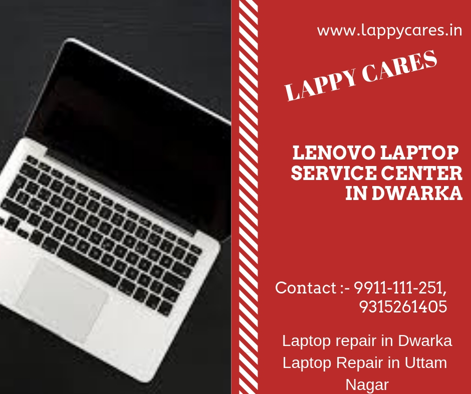 Authorized Lenovo Service center Dwarka 9911111251